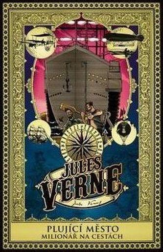 Plující město a Milionář na cestách - Verne Jules