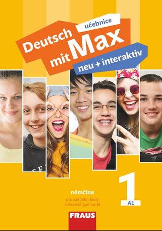 Deutsch mit Max neu + interaktiv 1 - Učebnice - Tvrzníková Jana