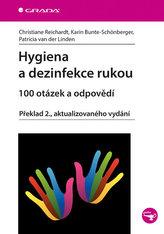 Hygiena a dezinfekce rukou - 100 otázek a odpovědí
