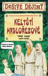 Děsivé dějiny Keltští hrdlořezové