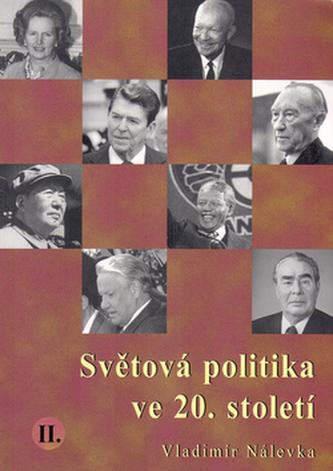 Světová politika ve 20.století II. - Vladimír Nálevka