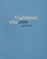 V jubilejnom roku 2000