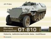 Obrněný transportér OT-810 - historie, takticko-technická data, modifikace
