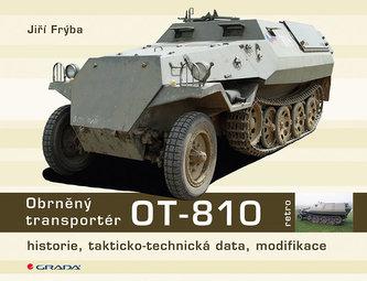 Obrněný transportér OT-810 - historie, takticko-technická data, modifikace - Frýba Jiří