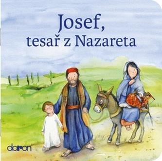 Josef, tesař z Nazareta - neuveden