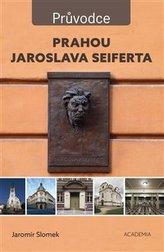 Prahou Jaroslava Seiferta