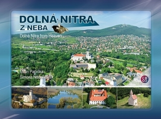 Dolná Nitra z neba - Dolná Nitra from Heaven - Milan Paprčka