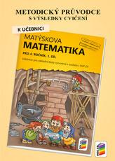 Metodický průvodce k učebnici Matýskova matematika, 1. díl - pro 4. ročník ZŠ