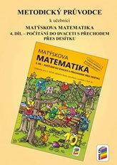 Metodický průvodce k učebnici Matýskova matematika, 2. díl - pro 4. ročník ZŠ