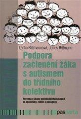 Podpora začlenění žáka s autismem do třídního kolektivu