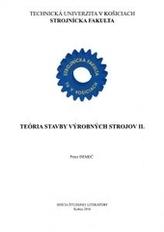Teória stavby výrobných strojov II.