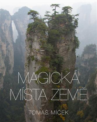 Magická místa Země - Tomáš Míček