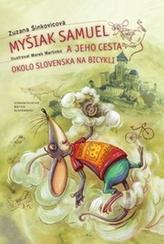 Myšiak Samuel a jeho cesta okolo Slovenska na bicykli