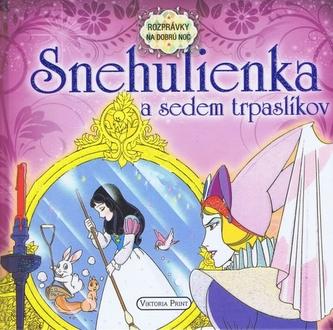 Snehulienka a sedem trpaslíkov - autor neuvedený