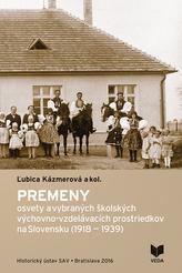 Premeny osvety a vybraných školských výchovno-vzdelávacích prostriedkov na Slovensku (1918-1939)