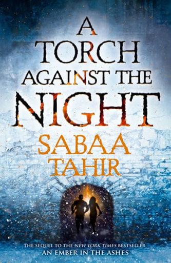A Torch Against the Night - Tahirová Sabaa