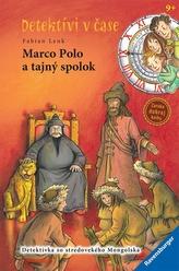 Marco Polo a tajný spolok-Detektívi v čase 8