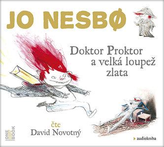 Doktor Proktor a velká loupež zlata - CDmp3 (Čte David Novotný) - Jo Nesbø