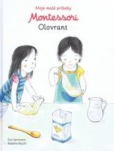 Moje malé príbehy Montessori - Olovrant