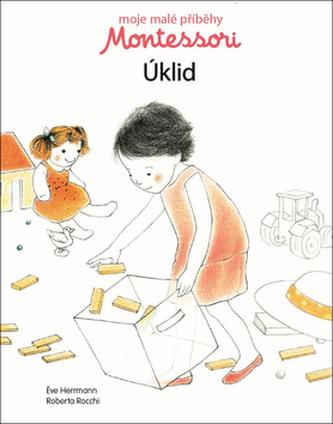 Moje malé příběhy Montessori - Úklid
