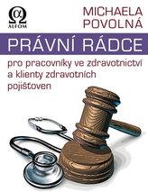 Právní rádce pro pracovníky ve zdravotnictví a klienty zdravotních pojišťoven