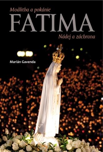 Fatima Nádej a záchrana