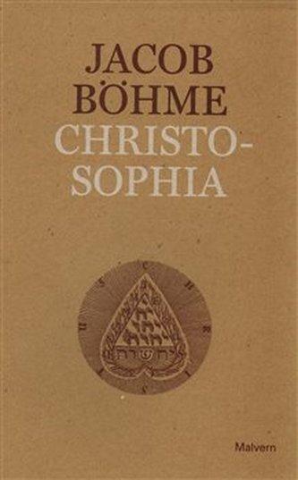 Christosophia čili Cesta ke Kristu a jiné texty