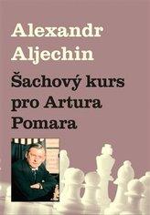 Šachový kurz pro Artura Pomara