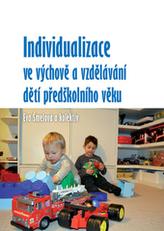Individualizace ve výchově a vzdělávání dětí předškolního věku