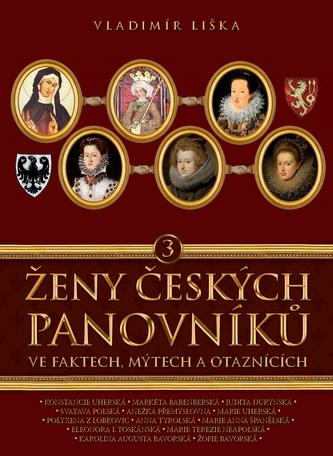 Ženy českých panovníků 3 - Vladimír Liška
