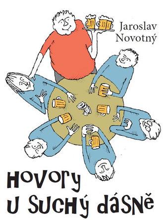 Hovory U Suchý dásně - Jaroslav Novotný