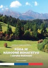 Pôda je národné hospodárstvo i záruka štátnosti