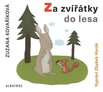 Za zvířátky do lesa (audiokniha pro děti) - Zuzana Kovaříková; Viola Lyčková