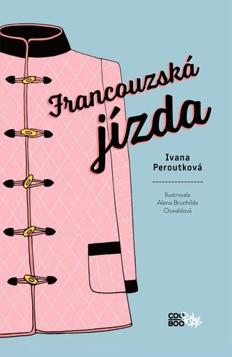 Francouzská jízda - Ivana Peroutková