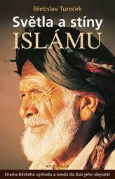 Světla a stíny islámu - Drama  Blízkého východu a sonda do duší jeho obyvatel