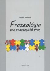 Frazeológia pre pedagogickú prax