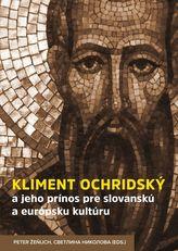 Kliment Ochridský a jeho prínos pre slovanskú a európsku kultúru