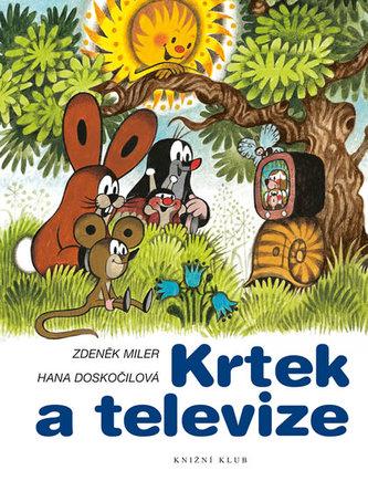 Krtek a televize - Miler Zdeněk