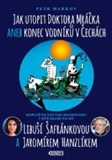 Jak utopit doktora Mráčka aneb Konec vodníků v Čechách