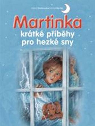 Martinka - krátké příběhy pro hezké sny