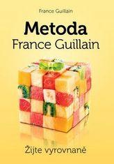 Metoda France Guillain Žijte vyrovnaně!