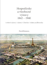 Hospodárske a všeobecné výstavy 1842 - 1940