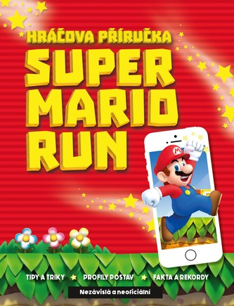 Super Mario Run - Kolektiv Autorů