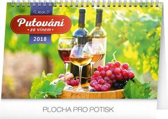 Kalendář stolní 2018 - Putování za vínem, 23,1 x 14,5 cm - neuveden