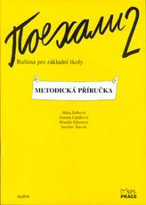 Pojechali 2 metodická příručka ruštiny pro ZŠ