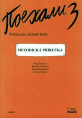 Pojechali 3 metodická příručka ruštiny pro ZŠ