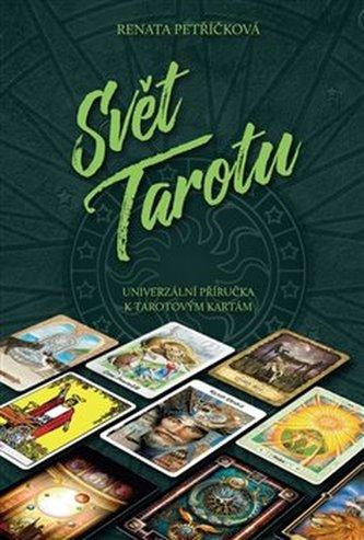 Svět Tarotu - Renata Petříčková