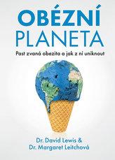 Obézní planeta - Past zvaná obezita a jak z ní uniknout