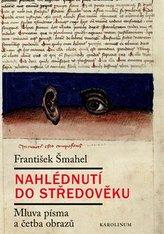 Nahlédnutí do středověku