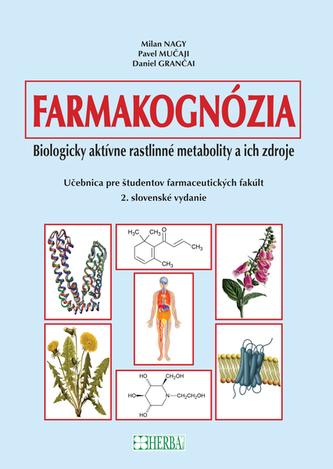 Farmakognózia 2. vydanie - D. Hrubal'a a kolektív autorov